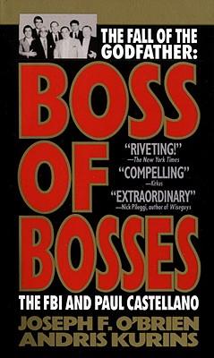 Boss of Bosses By O'Brien, Joseph F.